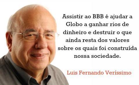 BBB - VERGONHA NACIONAL - LUÍS FERNANDO VERÍSSIMO
